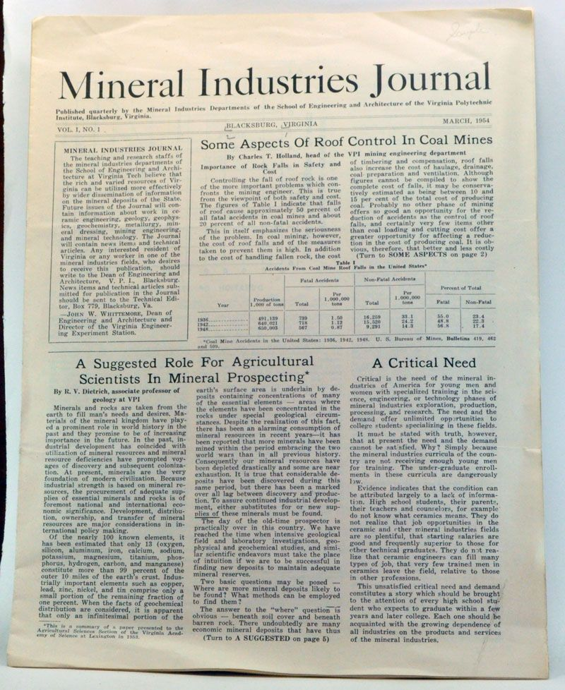 MINERAL INDUSTRIES DEPARTMENTS OF THE SCHOOL OF ENGINEERING AND ARCHITECTURE OF THE VIRGINIA POLYTECHNIC INSTITUTE, BLACKSBURG, VIRGINIA - Mineral Industries Journal, Volume 1, Number 1 (March 1954)