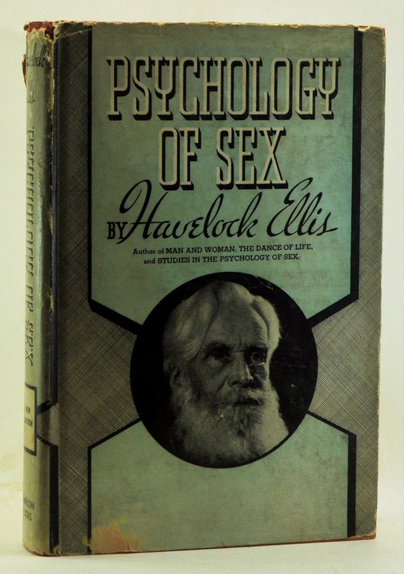 ELLIS, HAVELOCK - Psychology of Sex: A Manual for Students