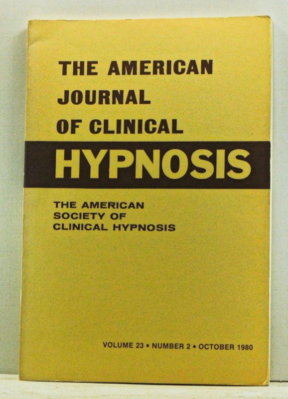 COHEN, SHELDON B. (ED.) - The American Journal of Clinical Hypnosis, Volume 23, Number 1 (July 1980)