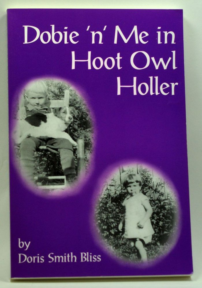 Dobie 'n' me in Hoot Owl Holler. Doris Smith Bliss.