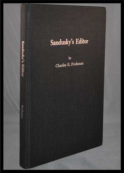Sandusky's Editor: Isaac Foster Mack's Blazing Forty Years As Editor of the Sandusky Register. Charles E. Frohman.