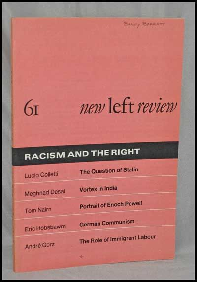 New Left Review, 61 (May-June 1970) : Racism and the Right. Perry Anderson, Lucio Colletti, Meghnad Desai, Tom Nairn, Eric Hobsbawm, André Gorz.