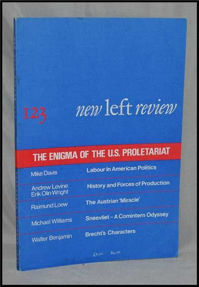 New Left Review, 123 (September-October 1980) : the Enigma of the U. S. Proletariat. Perry Anderson, Mike Davis, Andrew Levine, Erik Olin Wright, Raimund Loew, Michael Williams, Walter Benjamin.