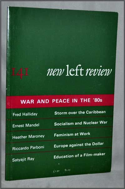 New Left Review, 141 (September-October 1983) : War and Peace in the '80s. Perry Anderson, Fred Halliday, Ernest Mandel, Heather Maroney, Riccardo Parboni, Satyajit Ray, John Willoughby, Micaela Di Leonardi.