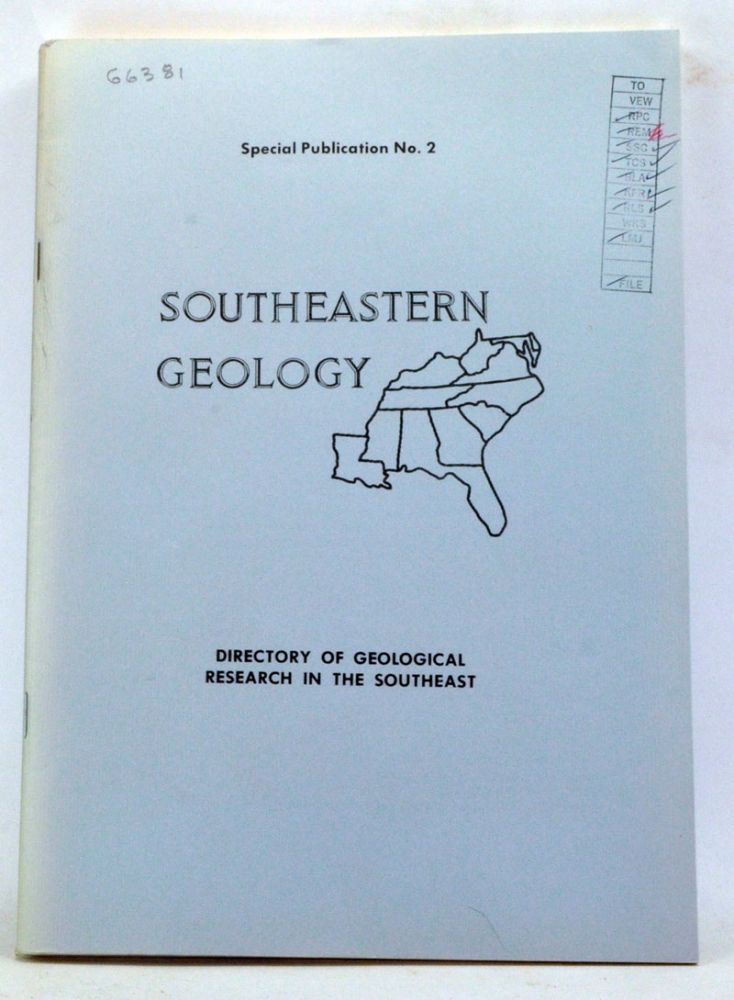 Southeastern Geology. Special Publication Number 2. Directory of Geological Research in the Southeast. James W. Clarke, S. Duncan Heron, William J. Furbish, Naydean Baker.