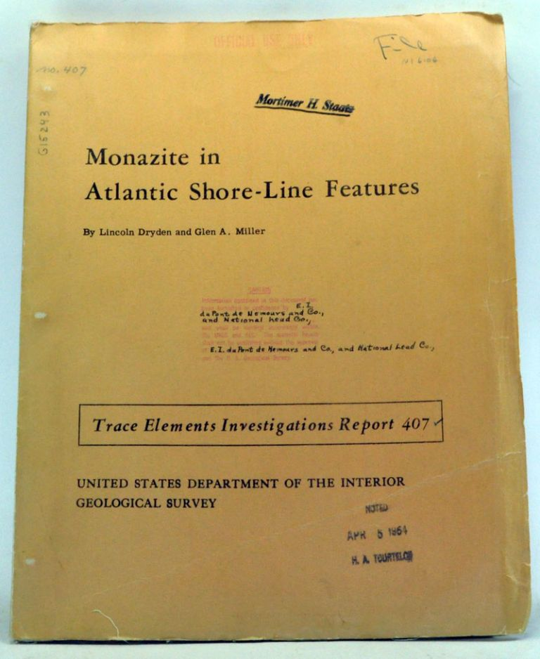 Monazite in Atlantic Shore-Line Features. Lincoln Dryden, Glen A. Miller.