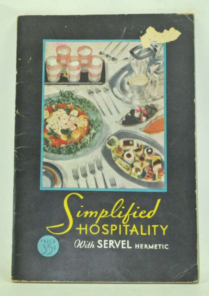 Simplified Hospitality with Servel Hermetic. Given.