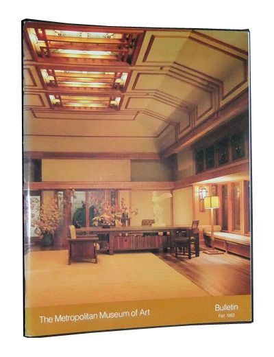 The Metropolitan Museum of Art Bulletin, Fall 1982 (Volume XL, Number 2): Frank Lloyd Wright at the Metropolitan Museum of Art. Edgar Jr. Kaufmann, Julia Meech-Pekarik, R. Craig Miller.