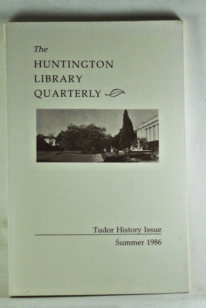 Huntington Library Quarterly: Studies in English and American History and Literature. Volume 49, Number 3 (Summer 1986). Guilland Sutherland.