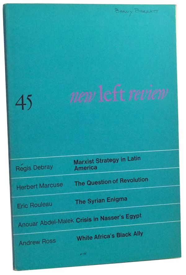 New Left Review Original Series 45 (September-October 1967). Perry Anderson, Herbert Marcuse, NLR, Régis Debray, PMcG, Eric Rouleau, Anouar Abdel-Malek, Andrew Ross.