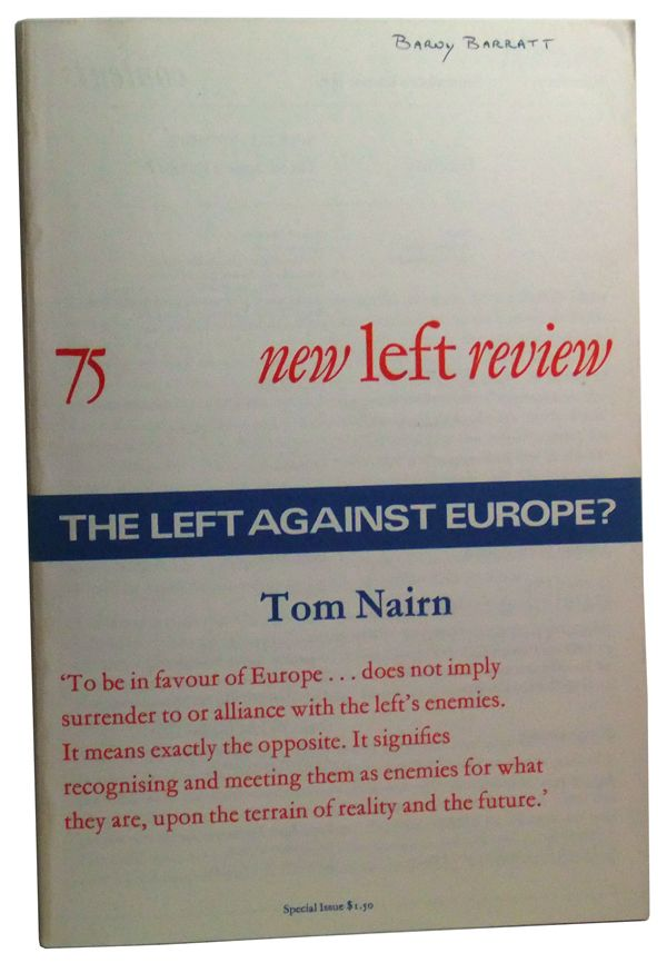 New Left Review Number 75 (September-October 1972). Perry Anderson, Tom Nairn.