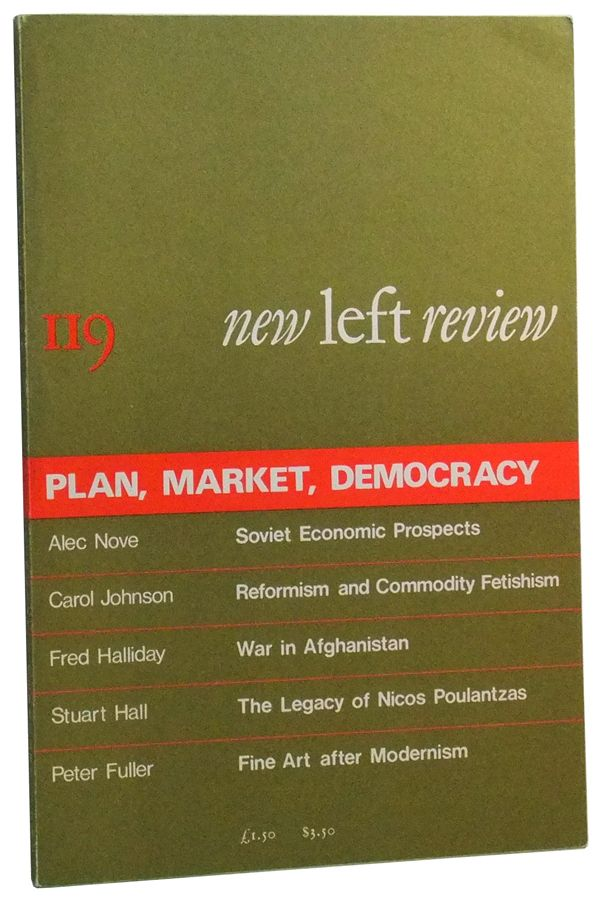 New Left Review Number 119 (January-February 1980). Plan, Market, Democracy. Perry Anderson, Alec Nove, Fred Halliday, Peter Fuller, Stuart Hall, Carol Johnson.
