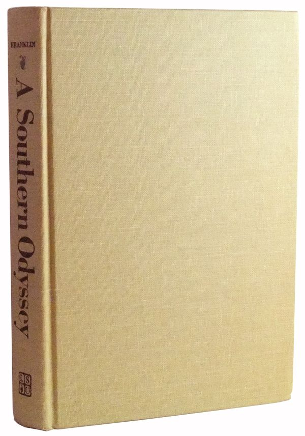 A Southern Odyssey: Travelers in the Antebellum North. John Hope Franklin.
