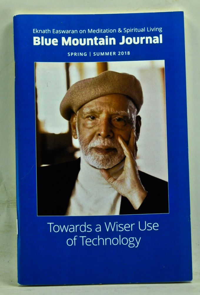 Blue Mountain Journal, Spring/Summer 2018. Towards a Wiser Use of Technology. Sue Craig.