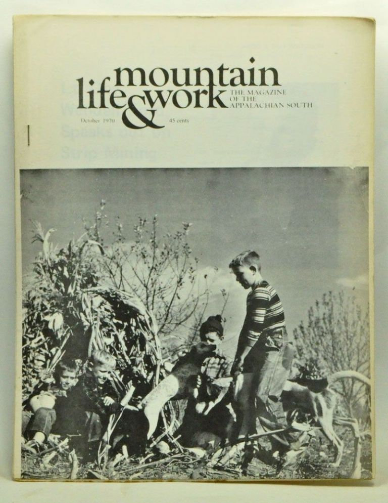 Mountain Life & Work, Volume 46, Number 9 (October 1970). Warren Wright, Ruth Griggs, Bryan Woolley, Bernie Aronson, Bess Stout Lambert, Jeanne White, Ernest H. Walker, Gary English, Michael Knapik.