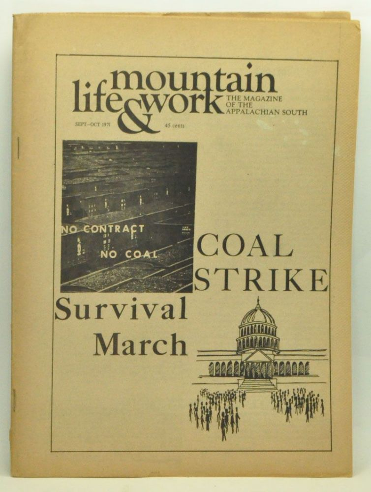 Mountain Life & Work, Volume 47, Number 9-10 (September-October 1971). Paul Nyden, Tom Bethell, Woody Guthrie, Dave Green, Bill McElhannon, Pete Seeger, Don West.