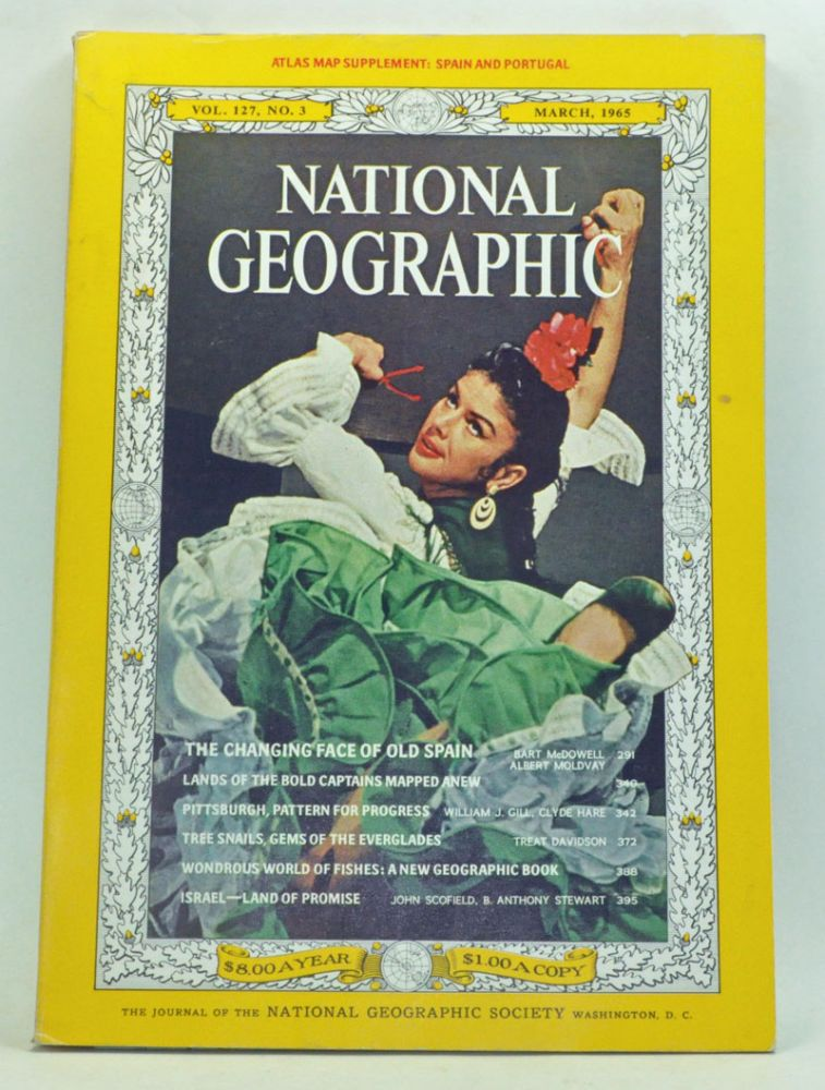 The National Geographic Magazine, Volume 127, Number 3 (March 1965). Melville Bell Grosvenor, Bart McDowell, Albert Moldvay, William J. Gill, Clyde Hare, Treat Davidson, John Scofield, B. Anthony Stewart.