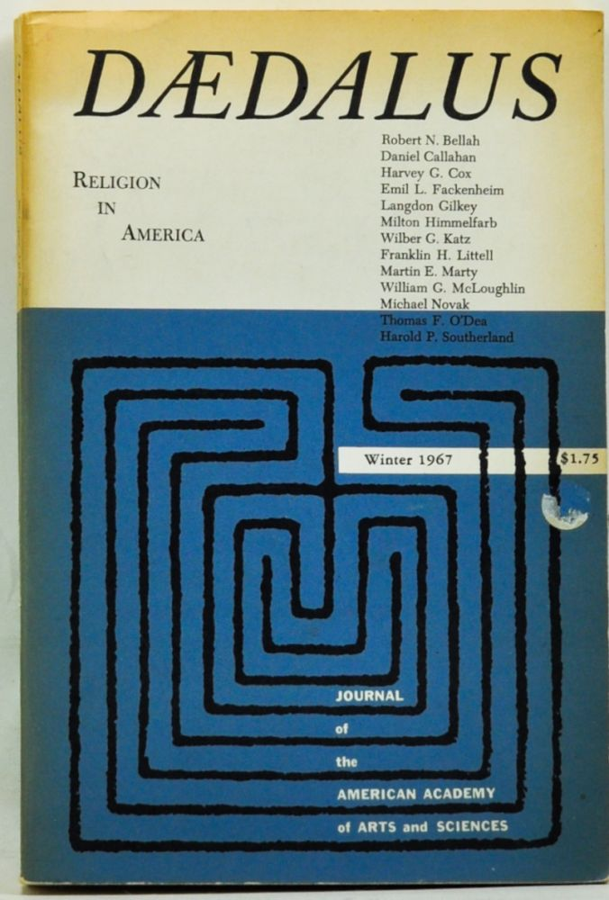 Daedalus: Journal of the American Academy of Arts and Sciences, Winter 1967 (Volume 96, Number 1). Religion in America. Stephen R. Graubard.