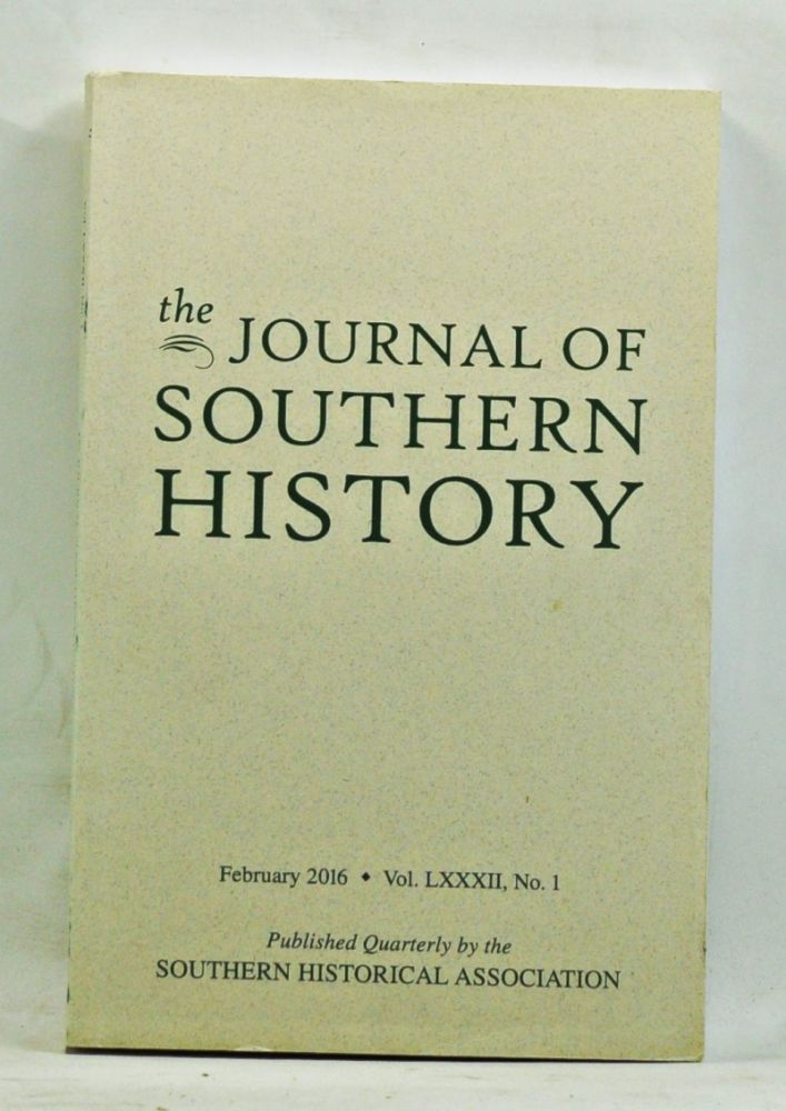 The Journal of Southern History, Vol. 82, No. 1 (February 2016). Randal L. Hall.