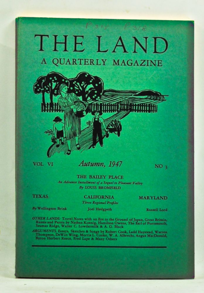 The Land: A Quarterly Magazine, Volume 6, Number 3 (Autumn, 1947). Russell Lord, Louis Bromfield, Wellington Brink, Joel Hedgpeth, others.