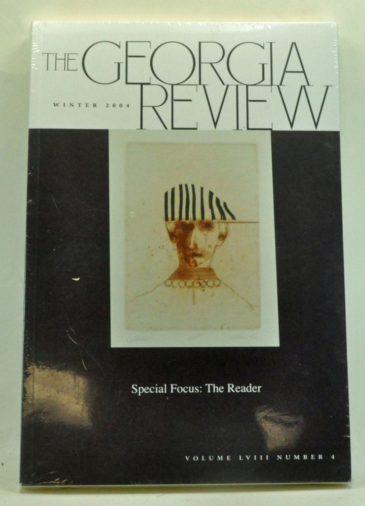The Georgia Review, Volume 58, Number 4 (Winter 2004). J. T. Barbarese, David Bosworth, Sidney Burris, William Gass, John Lysaker, Liza Wieland, Dave Smith, others.