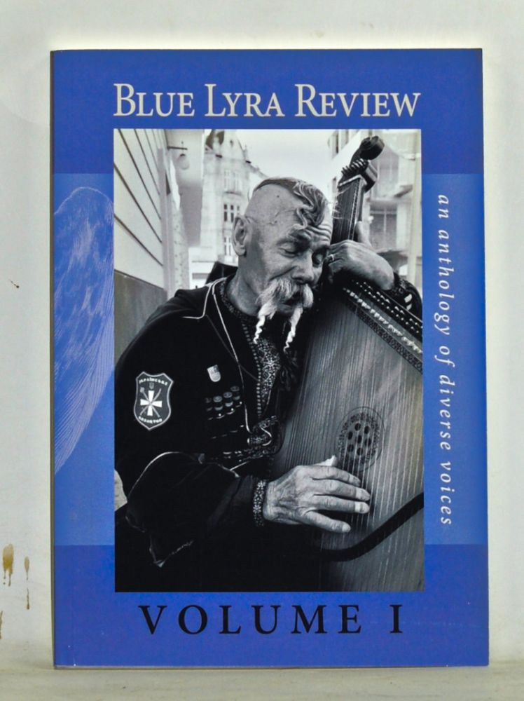 Blue Lyra Review: An Anthology of Diverse Voices. Volume I (2014). Adrienne Ross Scanlan, Matthew Silverman.