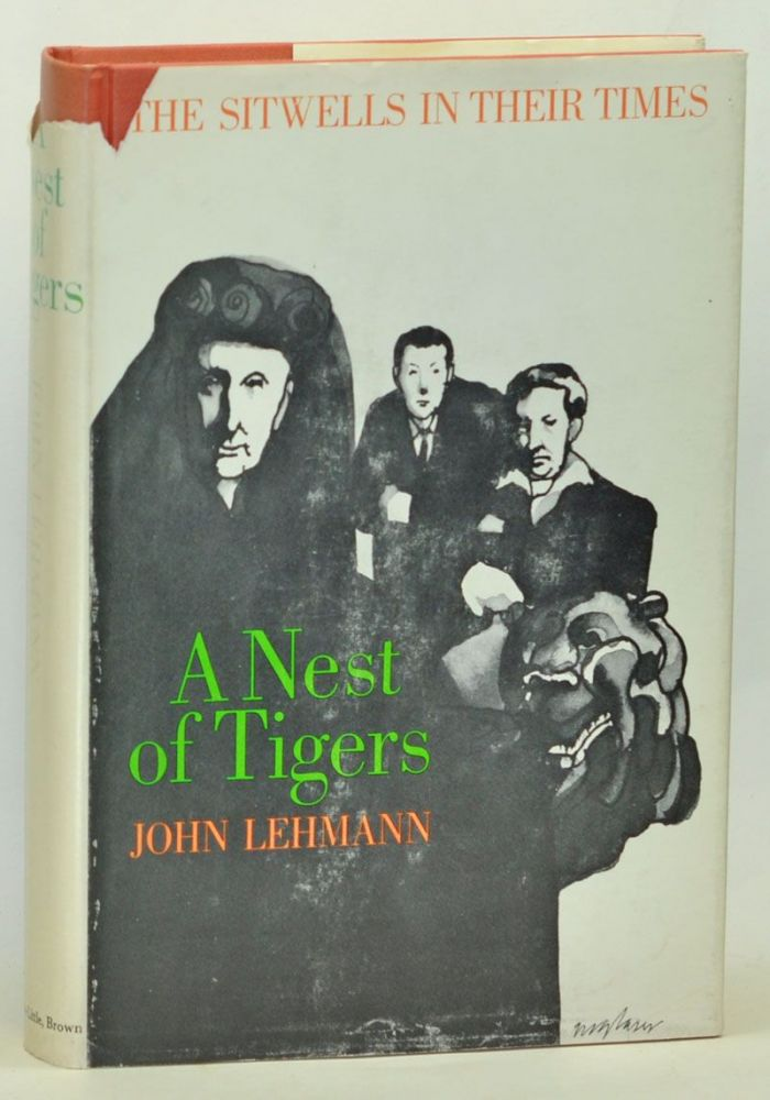 A Nest of Tigers: The Sitwells in Their Times. John Lehmann.