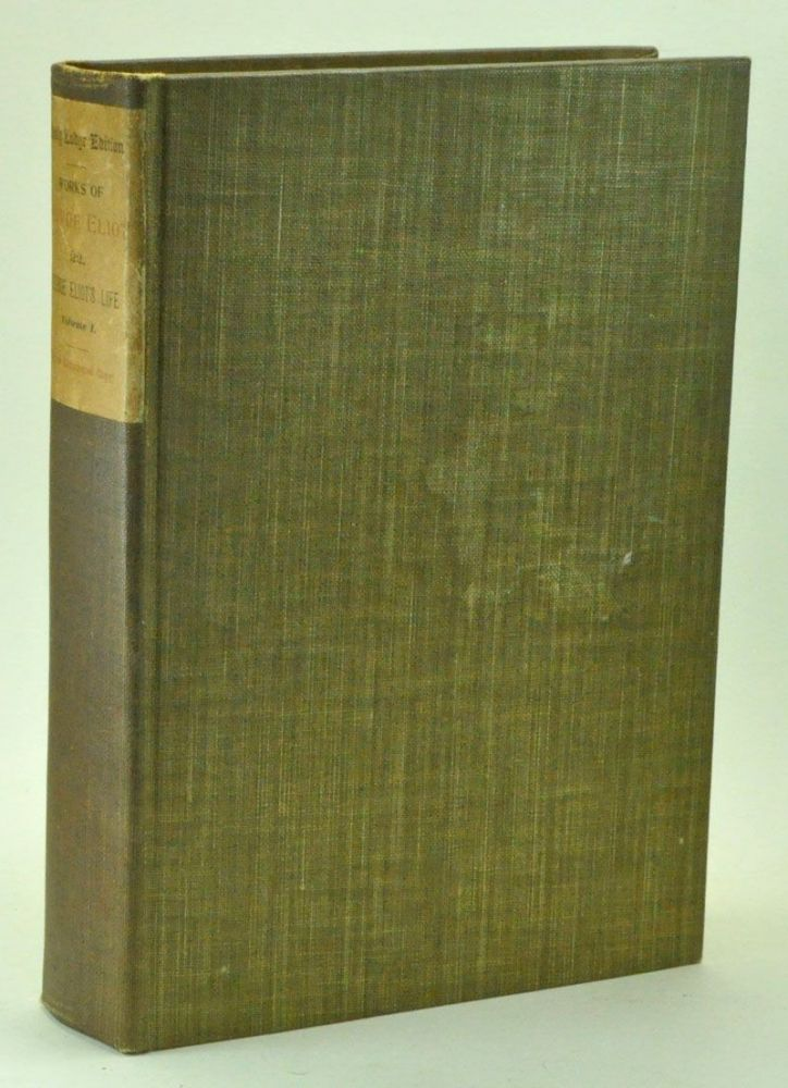 George Eliot's Life as Related in Her Letters and Journals, in three volumes. Holly Lodge Edition. George Eliot, J. W. Cross, Mary Ann Evans, ed. arr.
