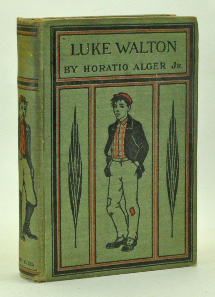 Luke Walton or the Chicago Newsboy. Horatio Alger, Jr.