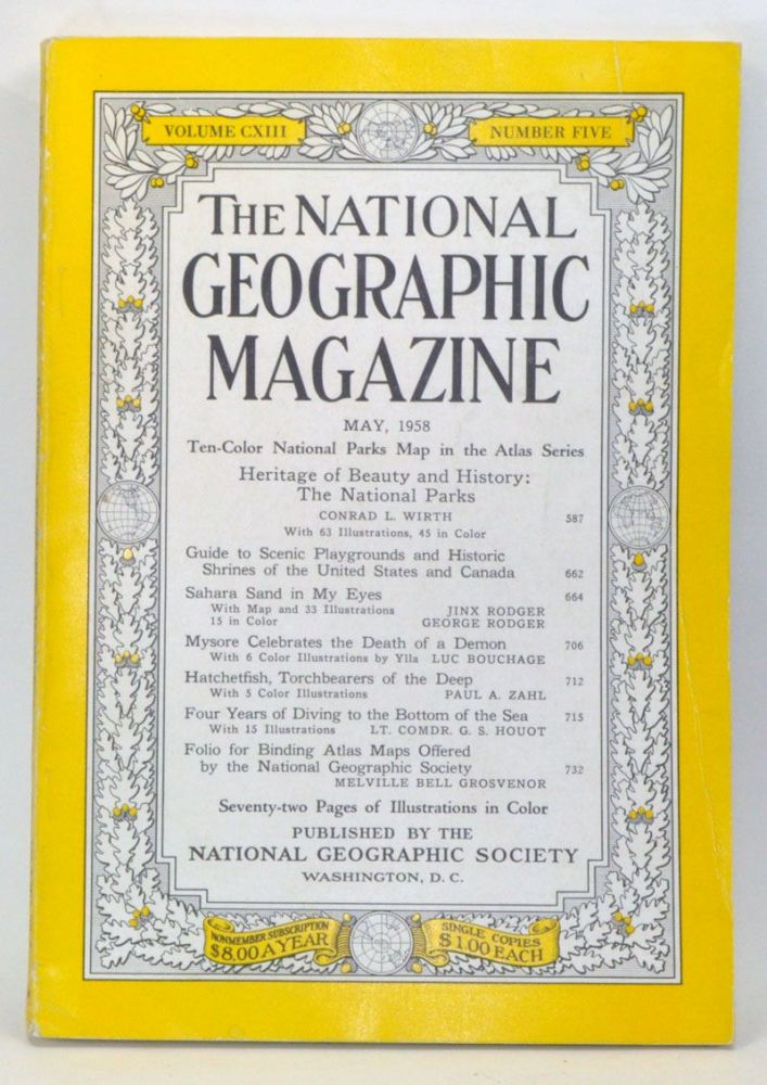 The National Geographic Magazine, Volume CXIII, Number Five (May, 1958). Melville Bell Grosvenor, Conrad L. Wirth, Jinx Rodger, George Rodger, Luc Bouchage, Paul A. Zahn, G. S. Houot.
