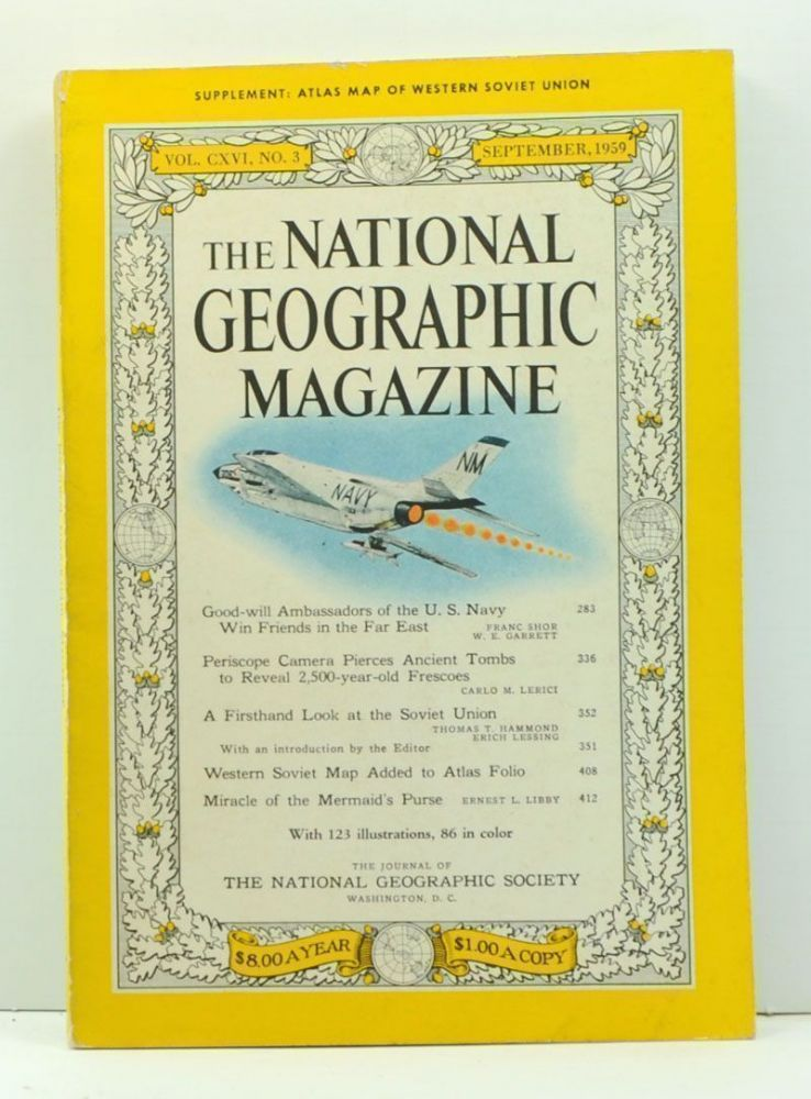 The National Geographic Magazine, Volume 116 Number 3 (September 1959). Melville Bell Grosvenor, Franc Shor, W. E. Garrett, Carlo M. Lerici, Thomas T. Hammond, Erich Lessing, Libby.