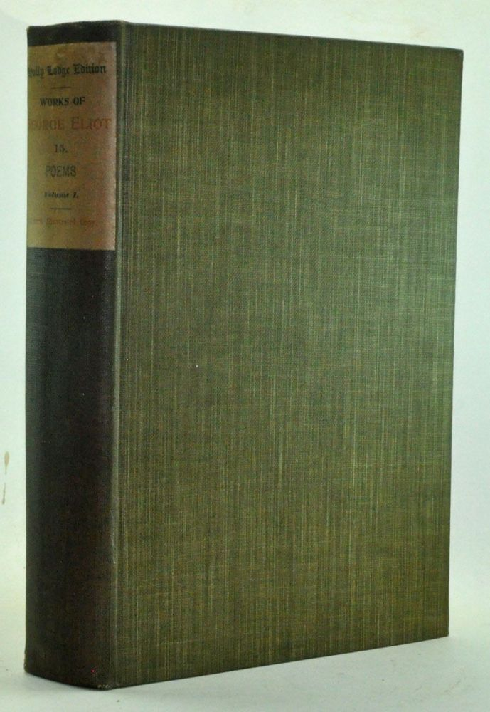 Poems, Volumes 1 and 2. Holly Lodge Edition. George Eliot, Mary Ann Evans.
