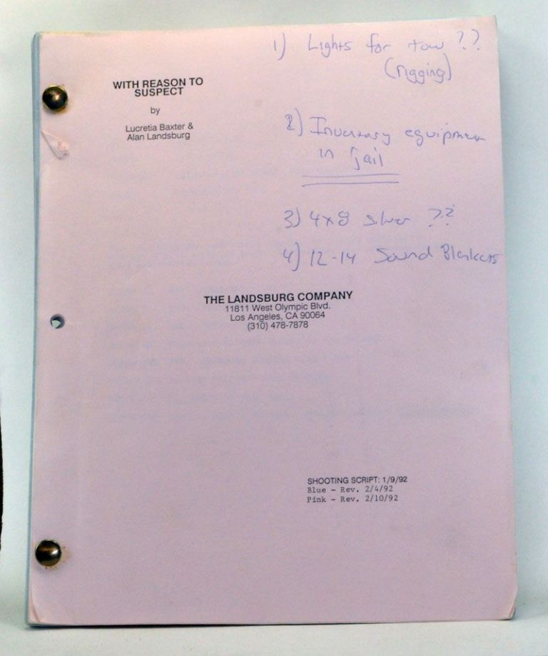 With Reason to Suspect [original script for television drama, A Mother's Right: The Elizabeth Morgan Story (1992)]. Lucretia Baxter, Alan Landsburg.