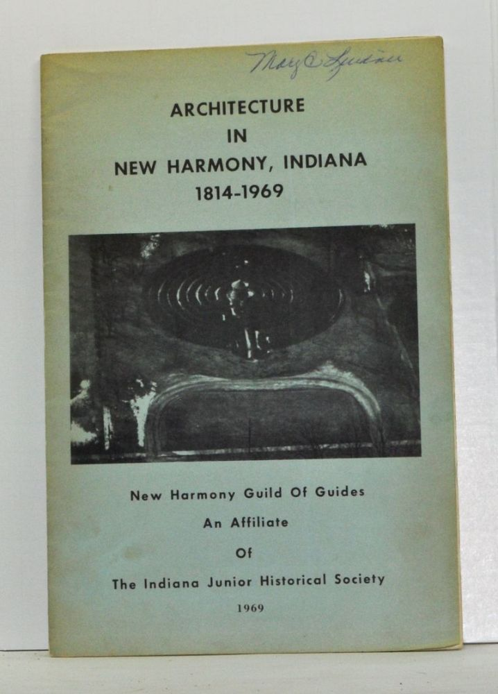 Architecture in New Harmony, Indiana 1814-1969. John Curtis, others.