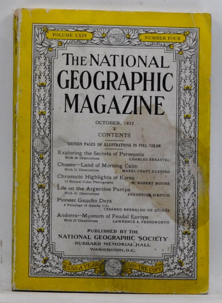 The National Geographic Magazine, Volume 64, Number 4 (October 1933). Gilbert Grosvenor, Charles Breasted, Mabel Craft Deering, W. Robert Moore, Frederick Simpich, Cesáreo de Quirós, Lawrence A. Fernsworth.