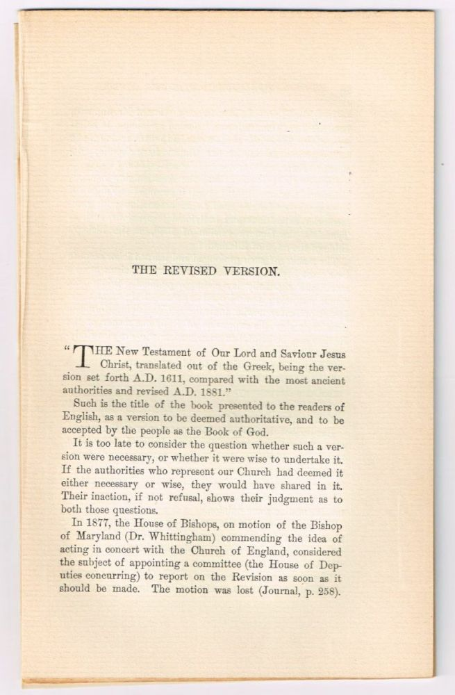 The Revised Version. [original single article from The American Church Review, Number 137 (April 1882), pp. 67-86] and A Last Word on the Revision [single article, same source, pp. 87-92). G. T. Bedell, William Croswell Doane.