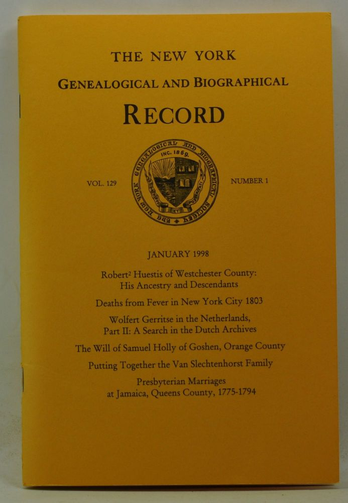 The New York Genealogical and Biographical Record, Volume 129, Number 1 (January 1998). Harry Jr. Macy, Gordon L. Remington.