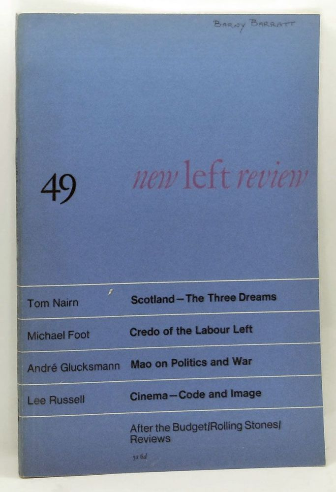 New Left Review 49 (May-June 1968). Perry Anderson, Tom Nairn, Michael Foot, André Glucksmann, Lee Russell.