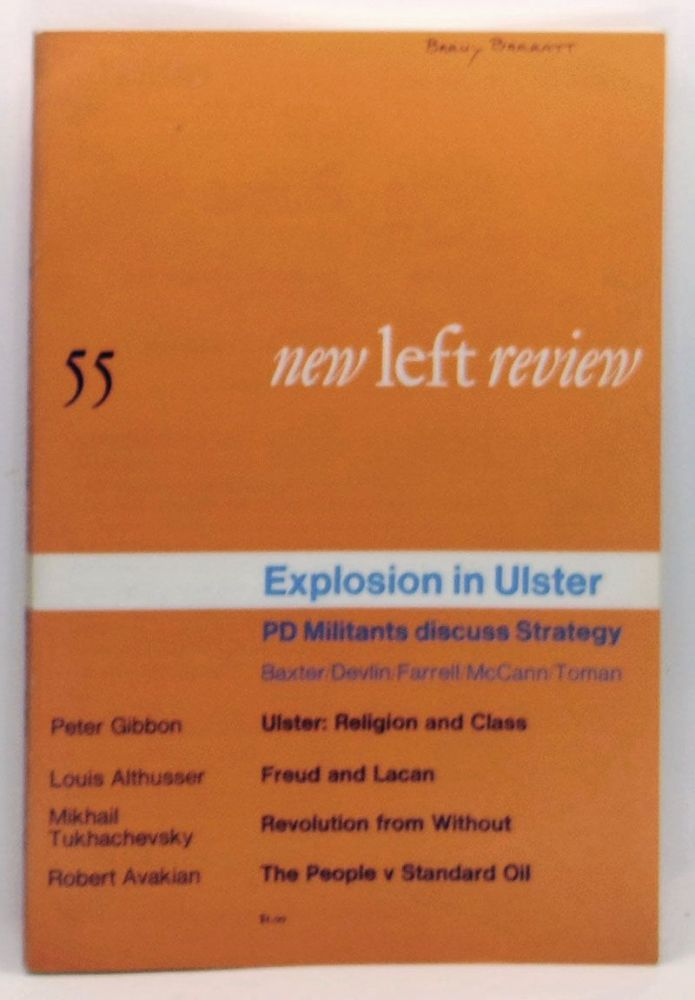 New Left Review 55 (May-June 1969). Explosion in Ulster: PD Militants discuss Strategy; Baxter/Devlin/Farrell/McCann/Toman. Perry Anderson, Peter Gibbon, Louis Althusser, Mikhail Tukhachevsky, Robert Avakian.