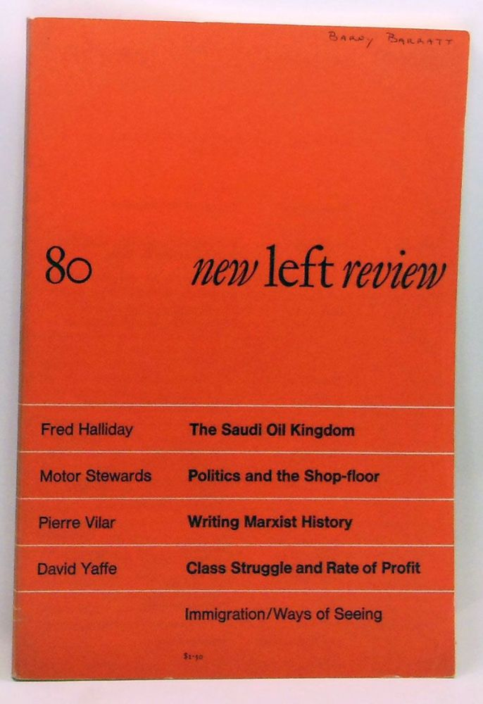 New Left Review 80 (July-August 1973). Perry Anderson, Fred Halliday, Motor Stewards, Pierre Vilar, David Yaffe.
