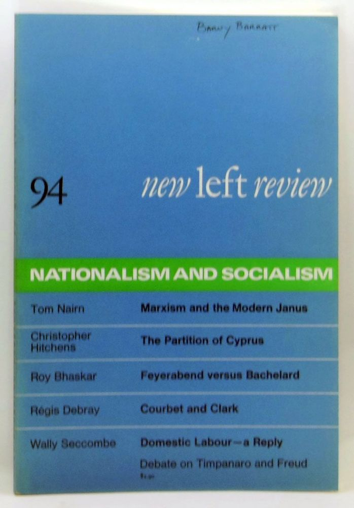 New Left Review 94 (November-December 1975) : Nationalism and Socialism. Perry Anderson, Tom Nairn, Christopher Hitchens, Roy Bhaskar, Régis Debray, Wally Seccombe.
