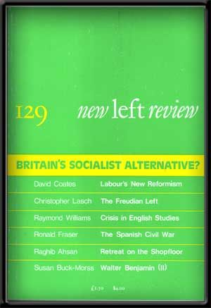 New Left Review, No. 129 (September-October 1981). Britain's Socialist Alternative? Perry Anderson.