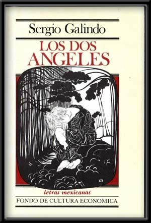 Los dos angeles. Sergio Galindo.