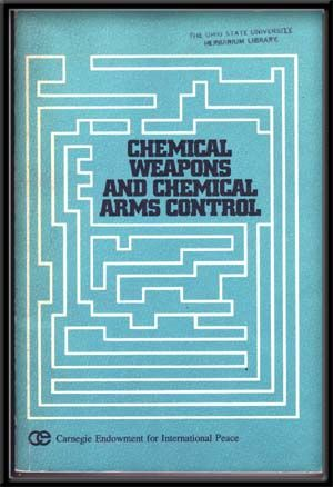 Chemical Weapons and Chemical Arms Control. Matthew Meselson, Ph D.