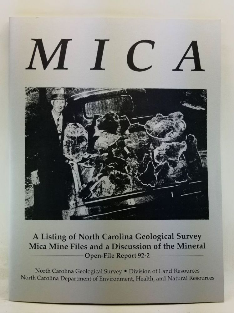 Mica: A Listing of North Carolina Geological Survey Mica Mine Files and a Discussion of the Mineral. North Carolina Geological Survey Open-File Report 92-2. Sigrid Ballew.