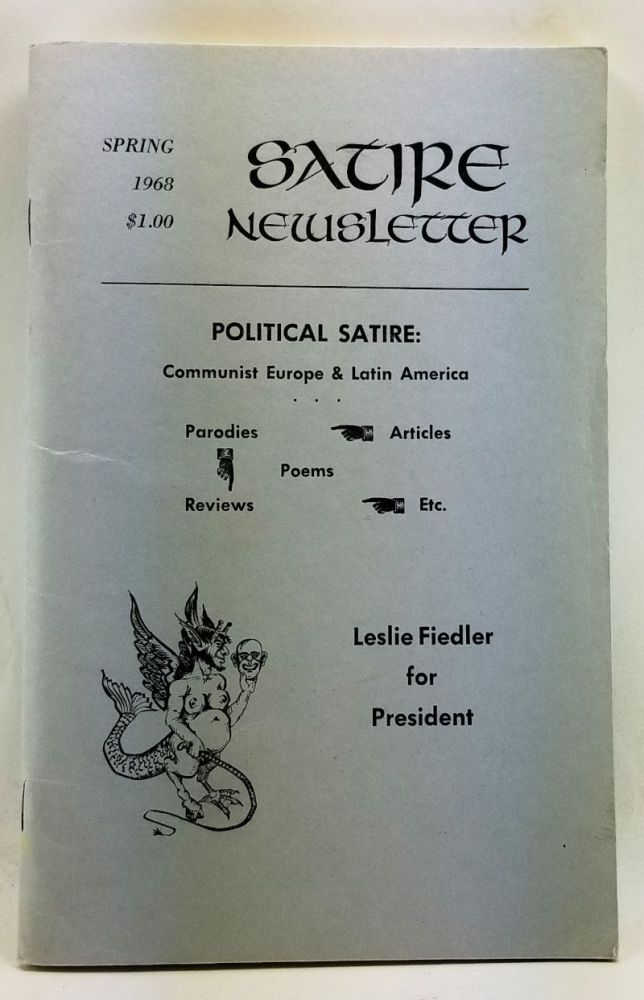 Satire News Letter, Volume 5, Number 2 (Spring 1968). George A. Test, Leonard Fineberg, Hugh Fox, Nancy Boen, William B. III Toole, others.