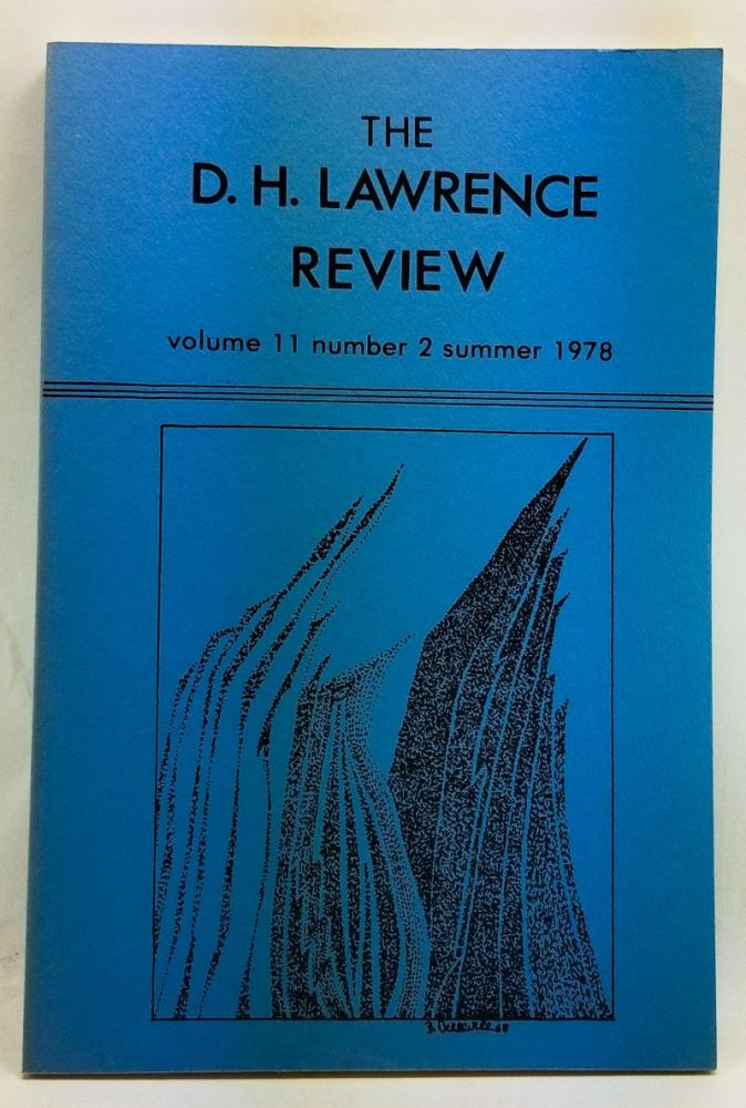The D. H. Lawrence Review, Volume 11, Number 2 (Summer 1978). James C. Cowan, Peter H. Balbert, Deborah Core, Robert H. MacDonald, Richard L. White, Keith Sagar.