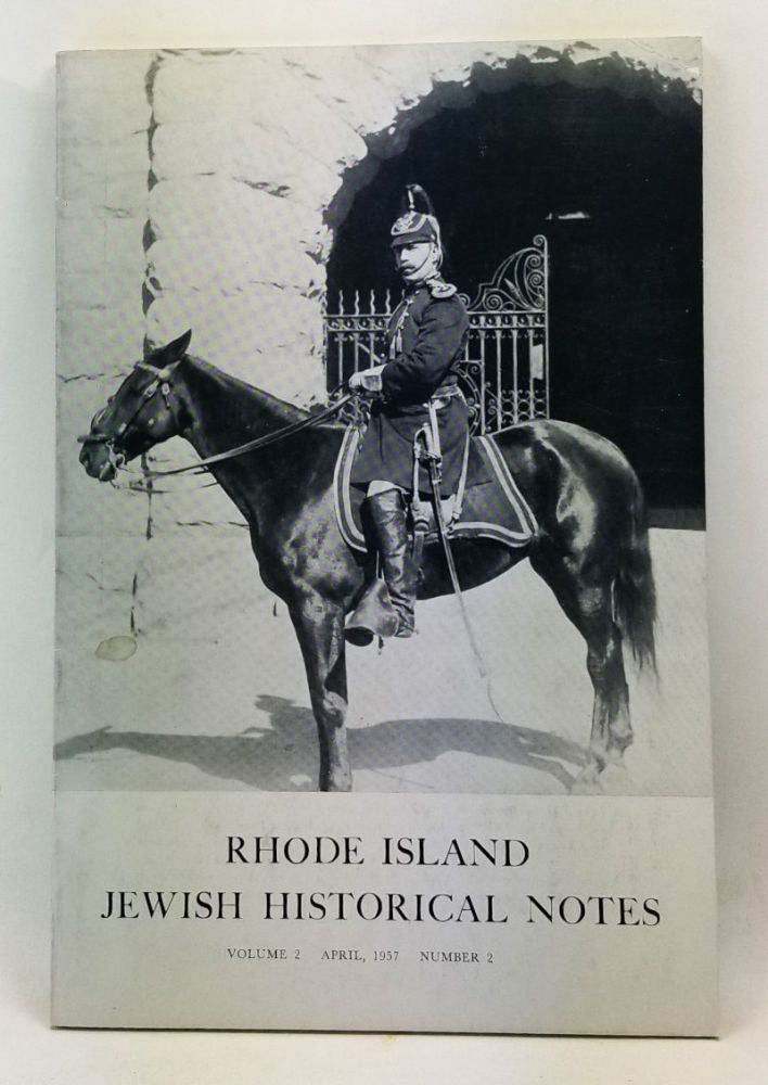 Rhode Island Jewish Historical Notes, Volume 2, Number 2 (April 1957). David C. Adelman, Harry Elkin.