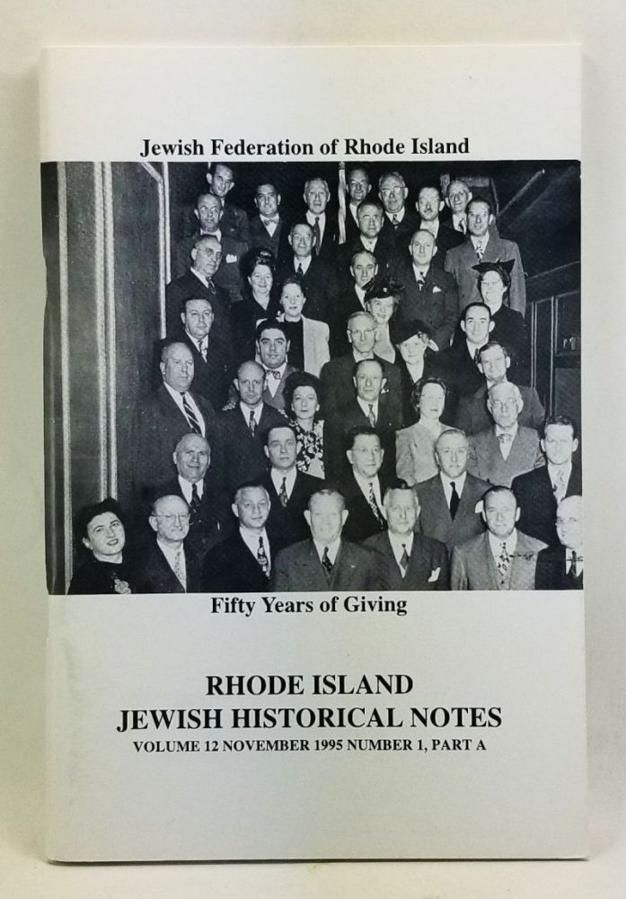 Rhode Island Jewish Historical Notes, Volume 12, Number 1, Part A (November 1995). Judith Weiss Cohen, Hadassah Davis.