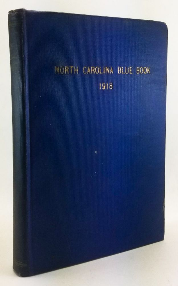 North Carolina Blue Book [1918]. W. S. Wilson, ed. comp.